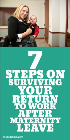 7 Steps On Surviving Your Return To Work After Maternity Leave