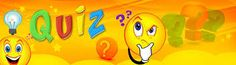 Quiz World Play and enjoy. All the best Text ur IQ with GISMaark Quiz corner every stage tough to answer try it.. visit http://www.gismaark.com/UsefullQuizs.aspx