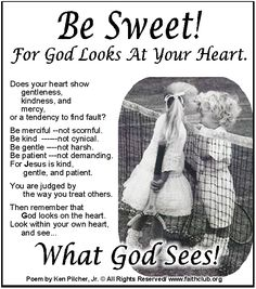 Be Sweet! For God Looks At Your Heart
