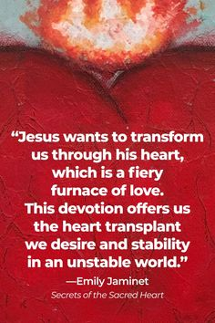 """In a vision to St. Margaret Mary Alacoque, Jesus said that those who """"honor his most Sacred Heart"""" will find peace in the home, consolation in sorrow, and a source of refuge in times of trouble. We pray that we may grow closer to the Lord's heart, in good times and in bad, and trust in his promises. Would you like to start a devotion to The Sacred Heart of Jesus? Learn how with Secrets of the Sacred Heart by Emily Jaminet. Reflection Questions, St Margaret, Catholic Books, Heart Of Jesus, Jesus Quotes, Finding Peace, Sacred Heart, The Secret, Closer"""