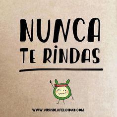 Nunca te rindas   http://ift.tt/1n71PmC  #virusdlafelicidad #buenosdias #pensamiento #frase #frases #frasedeldia #actitud #mensaje #barcelona #optimismo #felicidad #frasevirus #inspiracion