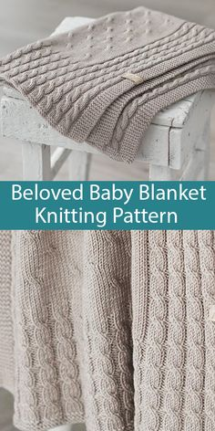Feb 2020 - Knitting Pattern for Beloved Baby Blanket - Cabled baby blanket with a border of braided cables around a center of delicate cables. 2 sizes just right for stroller, car seats, and cribs. x x x x Charted and written row by row instructions. Baby Knitting Patterns, Crochet Blanket Patterns, Baby Blanket Crochet, Crochet Baby, Knitted Baby Clothes, Knitted Baby Blankets, Cable Knit Blankets, Stroller Blanket, Easy Knitting