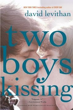 Two Boys Kissing by David Levithan. Seventeen-year-olds Craig and Harry are trying to set a new Guinness World Record for kissing. Around them, Ryan and Avery are falling in love, Neil and Peter are falling out of love, and Cooper might be somewhere, but he is also, dangerously, nowhere.