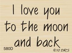 Love You To The Moon Greeting Rubber Stamp By DRS Designs by DRS Designs, http://www.amazon.com/dp/B0051AEZJ6/ref=cm_sw_r_pi_dp_JjVLrb0GEH9AG