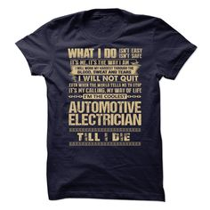 Awesome Shirt For Automotive Electrician T-Shirts, Hoodies. CHECK PRICE ==►…