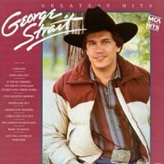 Any song sung by George Strait is country at it's best.