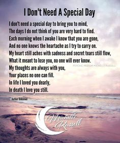 "I will never need a ""special day"" to have you on my mind Josh you are there, all day, every day."