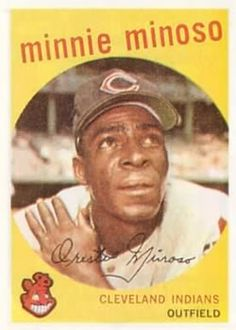 topps baseball cards    1959 | 1959 Topps #80 Minnie Minoso Front