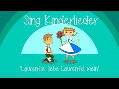Laurentia, liebe Laurentia mein - Kinderlieder zum Mitsingen   Sing Kinderlieder - YouTube
