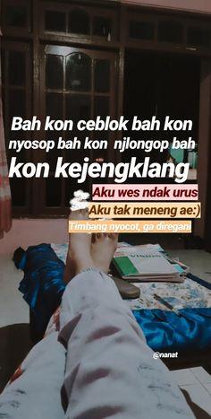 Quotes Lucu, Quotes Galau, Reminder Quotes, Mood Quotes, Simple Quotes, Pretty Quotes, Quotes Indonesia, Caption Quotes, Photo Quotes