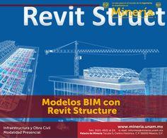 El participante conocerá las ventajas de la generación de modelos BIM #estructurales, trabajará con ejercicios prácticos en donde aplicará el programa de computo Revit Structure. Visita www.mineria.unam.mx para más información.