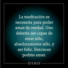 Osho Más Osho, Cool Words, Wise Words, Wisdom Quotes, Life Quotes, Frases Yoga, Positive Phrases, Quotes En Espanol, Spiritus