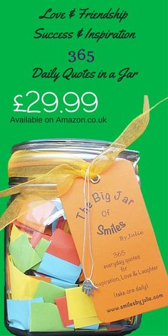 365 Daily Quotes In a Jar.  Hand Made Multicoloured quotes to help inspire and motivate you for your day ahead! Each quote has been hand selected and placed into each jar.    Take one Daily to start your day with a smile.  Also available in Small Jars (3