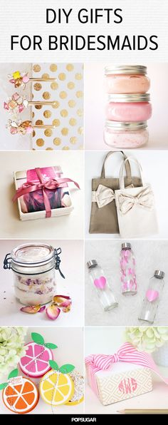 Your bridesmaids are not only your best friends, but your support crew on your big day. Since your wedding is all about you, show gratitude to your favorite group of girls afterward with beautiful gifts they will actually use — and ones that barely cost a thing. DIY presents help personalize things, so make these adorable crafts come to life, and your bridesmaids will be blown away!