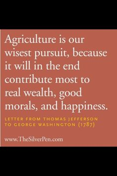 Agriculture = greatest pursuit