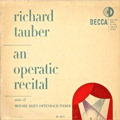 Richard Lauber-An Operatic Recital label: Decca DL 8512 (1951) Design: Erik Nitsche