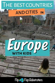 Where should you go on your family trip to Europe? What are the best places to visit in Europe with kids? Popular travel bloggers recommend the best places to visit with kids in Europe #europe #familytravel #travelwithkids #traveleurope #visiteurope #europewithkids