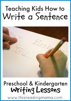 Teaching children to write a sentence from @Matt Valk Chuah Measured Mom
