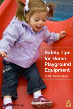 Safety tips for home #playground equipment - what parents (and grandparents) need to know. #pattersontedfordpediatrics