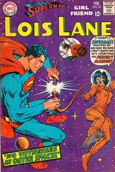 Bizarro Back Issues: Lois Lane's ESP -- Extreme Space Peril! (1968) - ComicsAlliance | Comic book culture, news, humor, commentary, and reviews