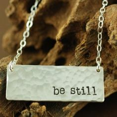 Be Still Necklace - Personalized Bar Necklace - $60.00 http://www.wholesouljewelry.com/be-still-necklace-personalized-bar-necklace/