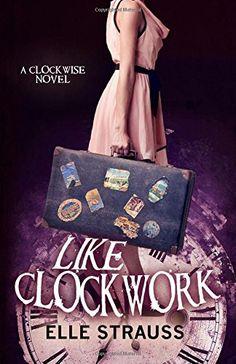 Elle Strauss - Like Clockwork
