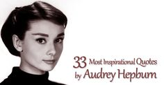 Audrey Hepburn Quotes, Quote Of The Day, Shots, Inspirational Quotes, Mood, Motivation, Life, Life Coach Quotes, Inspring Quotes
