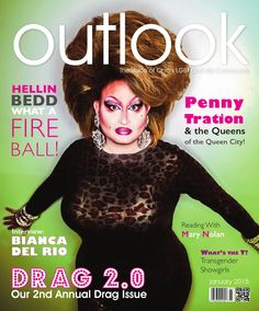 2015-01-01 Outlook Ohio Magazine  vol 19 • issue 8: Drag 2.0 Featuring Hellin Bedd, Penny Tration and the Queens from Cincinnati, Trans showgirls, Mary Nolan readings, Ashley O'Shea on dating a drag queen, Bianco Del Rio. CONTRIBUTING WRITERS: Noah Alexander, Bryan Cole, Luke Darby, Rashida Davison, Debe, Orie Givens, Erin McCalla, Mary Nolan, Ashley O'Shea, Romeo San Vicente, Dan Savage, Regina Sewell, Debra Shade, Helena Troy, Bob Vitale  CONTRIBUTING PHOTOGRAPHERS: Chris Hayes, Vision ...