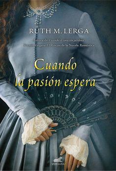 """Ana F. Malory : """"Cuando la pasión espera"""", de Ruth M. Lerga"""