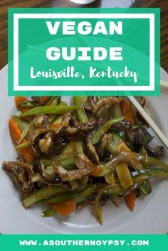 A Vegan Guide to Louisville, Kentucky