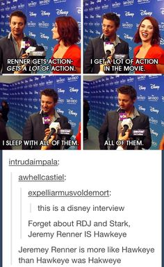 THIS US A DISNEY INTERVIEW!!!! JEREMY RENNER, YOU ARE RIDICULOUS!