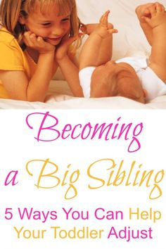 Tips to help your older child adjust to becomming a big sibling. This may be good for if we have another child in the near future