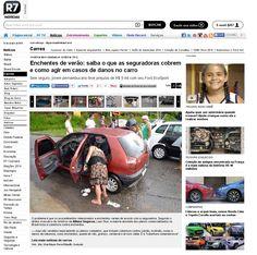 Título: Enchentes de verão: saiba o que as seguradoras cobrem e como agir em casos de danos do carro. Veículo: portal r7. Data: 14/01/2015. Cliente: Allianz Seguros.