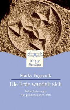 Die Erde wandelt sich von Marko Pogacnik…
