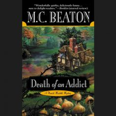 "M. C. Beaton's #Crime #Mystery ""Death of an Addict"" is now out in audiobook form. Sample the audio here: http://amblingbooks.com/books/view/death_of_an_addict"