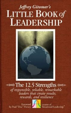The Little Book of Leadership, by Jeffrey Gitomer!