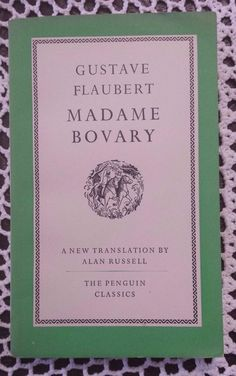 Madame Bovary by Gustave Flaubert 1950 good cond Penguin Classics Paperback Penguin Classics, Antique Books, Book Collection, Penguins, The Originals, Old Books, Penguin