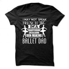 IM BALLET DAD - #black shirt #red shirt. CHECK PRICE => https://www.sunfrog.com/No-Category/IM-BALLET-DAD.html?68278