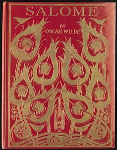 """Aubrey Beardsley. Cover of Oscar Wilde's Salome, 1920; book with reproductions of sixteen drawings published by John Lane, The Bodley Head; 10.25 x 8 x.75 in. Courtesy of the Fine Arts Museums of San Francisco and the Legion of Honor, San Francisco. Featured at """"The Cult of Beauty: The Victorian Avant-Garde, 1860–1900,"""" currently on view at the Legion of Honor, in San Francisco, though June 17, 2012."""