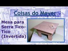 Mesa para Serra tico-tico invertida - YouTube