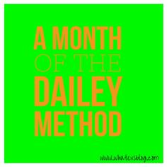 The Dailey Method: I went consistently for a month. Here's why I did it, what I loved, and what I didn't.   by Pam Moore at www.whatevsblog.com