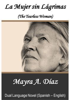 Are you #learningSpanish ? La Mujer sin Lágrimas The Tearless Women #RT #CR4U #bilingual #Kindle #Unlimited #book