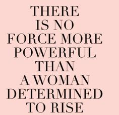 I am determined to rise!!
