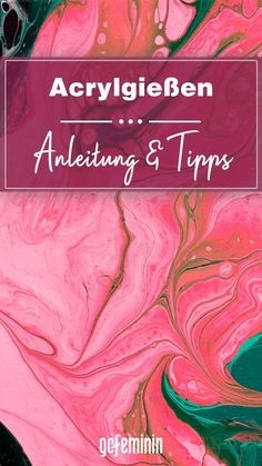 Acrylgießen: Anleitung und Profi-Tipps zum Acrylic Pouring Collage Kunst, Lifting Quotes, Weight Lifting, Resin, Lose Weight, Tutorials, Painting, Inspiration, Bricolage