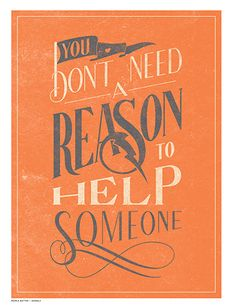 You don't need a reason to help someone! This bright print is as loud as it is powerful, a constant reminder that we give because we care, not because we expect something in return. Like with every product available on sevenly.org, the purchase of this print donates to the cause of the week.