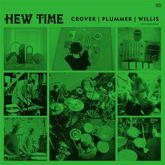 HEW TIME - Crover | Plummer | Willis  Melvins | Modest Mouse | Big Business  all drums