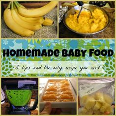 The only recipe you need to make your own baby food plus 5 tips-simple, affordable and healthy! Via The Stay-at-Home-Mom Survival Guide