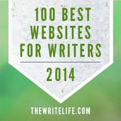 """100 Best Websites for Writers 2014"" -- 11 categories: blogging, business and career, copywriting, creativity and craft, freelancing, literary agents, marketing, publishing, travel writing, writing advice and writing communities."