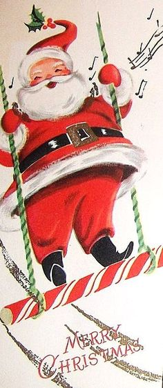 Santa on a candy cane swing Vintage Christmas Images, Retro Christmas, Vintage Holiday, Christmas Pictures, Christmas Art, Father Christmas, Vintage Greeting Cards, Christmas Greeting Cards, Christmas Greetings