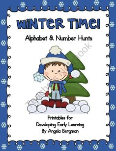 Winter Time ~ Alphabet and Number Hunt Pack product from Preschool-Discoveries on TeachersNotebook.com